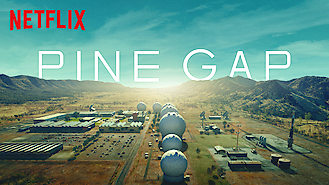 Pine Gap (2018) on Netflix in Thailand